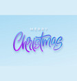 realistic 3d inscription merry christmas isolated vector image vector image
