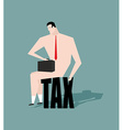Sad businessman sitting on tax depressive Naked vector image vector image