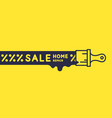 sale banner hand tool for home renovation and vector image vector image