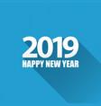 2019 happy new year creative design vector image vector image