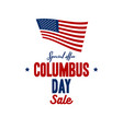happy columbus day national usa america discover vector image