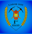 may 1st labor day crossed pickaxes and lantern vector image vector image