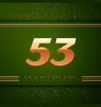 fifty three years anniversary celebration logotype vector image vector image