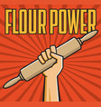 flour power badge fist with rolling pin vector image
