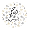 Let it snow Handwritten lettering vector image