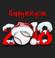 new year numbers 2018 and baseball ball vector image