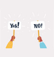 yes no on banners in human hands vector image vector image