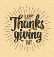 happy thanksgiving day calligraphy lettering on vector image vector image