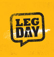 leg day workout and fitness gym design element vector image vector image