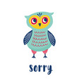sad owl and sorry word handwritten with elegant vector image vector image
