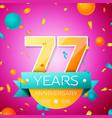 seventy seven years anniversary celebration design vector image vector image