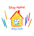 stay safe concept vector image vector image