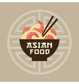 asian food emblem noodles shrimps chopsticks vector image vector image