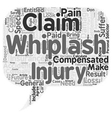 How To Calculate Your Whiplash Claim text vector image vector image