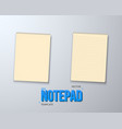 notepad set realistic empty notepad mockup vector image vector image