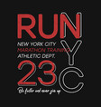 t-shirt design for run and running in new york vector image vector image