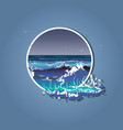 big waves in white frame sea storm vector image