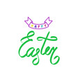 colorful happy easter brush hand lettering vector image