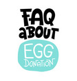 egg donation lettering quotes vector image