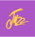 jazz brush pen lettering ink inscription vector image vector image
