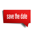 save the date red 3d speech bubble vector image vector image