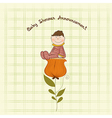 greeting card with a baby sitting on a flower vector image