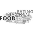are you an emotial eater text word cloud concept vector image vector image