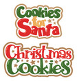 christmas cookies for santa titles vector image