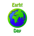 poster on the earth day vector image vector image