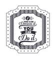 Attitude phrase about dream inside frame design