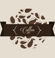 coffee beans concept drinks vector image vector image