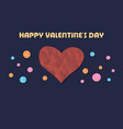 happy valentine s day greeting card with vector image vector image