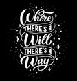 where will there way poster lettering vector image