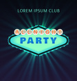 All Bight Party Club Poster vector image vector image