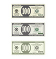 bill one hundred dollars in three options vector image vector image