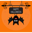 Happy Halloween card Cute cartoon hanging bat vector image
