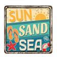 sun sand sea vintage rusty metal sign vector image vector image