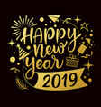 happy new year 2019 message with icons gold vector image