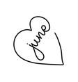 june summer slogan inside black heart love vector image vector image