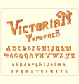 victorian font in ancient style antique old vector image vector image