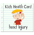 Health card with boy having head injury vector image vector image