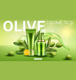 olive cosmetic bottles natural beauty product line vector image vector image