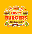 tasty burger takeaway fast food cafe poster vector image vector image