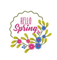 round label flowers decoration hello spring vector image