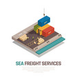 sea freight services isometric composition vector image vector image