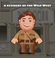 a resident of the wild west an armed man stands vector image vector image