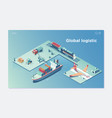 global logistic isometric vehicle infographic vector image vector image