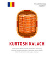 kurtosh kalach national romanian dish vector image