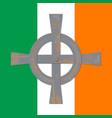 saint patricks day flag of ireland celtic cross vector image vector image