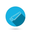 Saw icon Carpentry equipment sign vector image